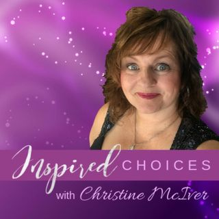 Inspired Choices ~ Christine McIver