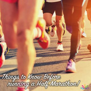 014 - 13 Things to Know Before Running a Half Marathon!