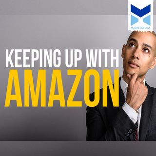 Keeping Up With Amazon