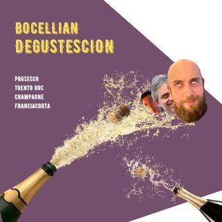 #19 - Bocellian Degustescion - Spumanti a SUPER C. D. C. - Prosecco, Franciacorta, Trentodoc, Champagne