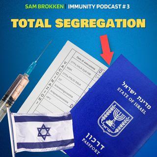Vaccine Passports and Segregation of Israeli People