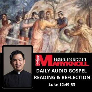 Thursday of the Twenty-ninth Week in Ordinary Time, Luke 12:49-53