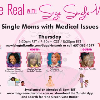 Single Moms with Medical Issues