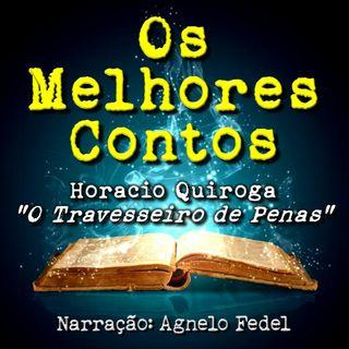 Os Melhores Contos - O Travesseiro de Penas - Horacio Quiroga
