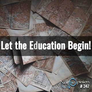 """Episode 347 """"Let the Education Begin!"""""""