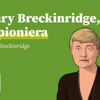 Mary Breckinridge, la pioniera | ij