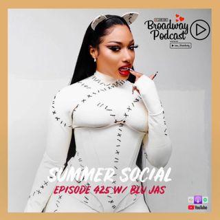 Episode 425 - Summer Social with Blu Jas