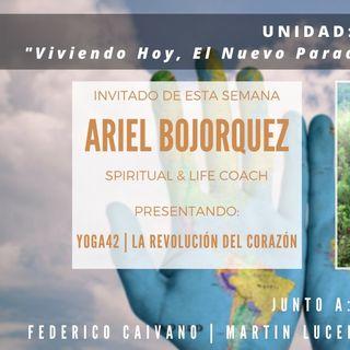 UNIDAD: Entrevista con Ariel Bojorquez - La Revolución del Corazón