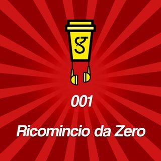 001 - Ricomincio da 0