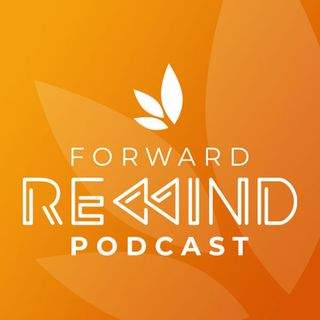 The Forward Church Rewind Podcast