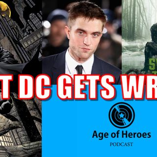 What DC Gets Wrong | Age of Heroes #104