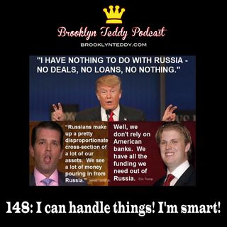 148: I can handle things! I'm smart!
