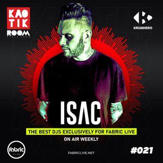 ISAC - KAOTIK ROOM EP. 021