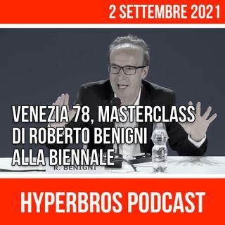 Venezia 78, Masterclass di Roberto Benigni alla Biennale