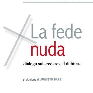 """Paolo Bertezzolo """"La fede nuda"""""""