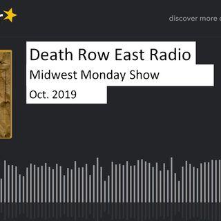 Midwest Monday Mix Death Row Radio