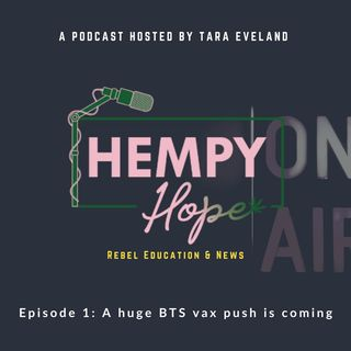 Ep. 1: Expect a big BTS Vaccine Push