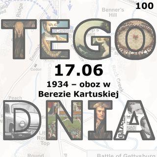 Tego dnia: 17 czerwca (powstanie obozu w Berezie Kartuskiej)