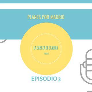 Planes por Madrid: en Verano y Todo el Año