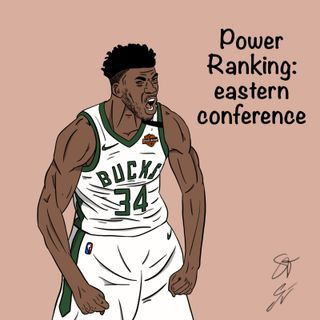 Power Ranking Eastern Conference