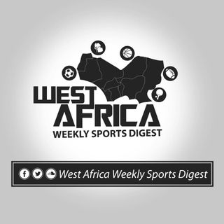 PODCAST : WEST AFRICA WEEKLY SPORTS DIGEST 53rd EDITION WAWSD - 15th TO 18th March 2019