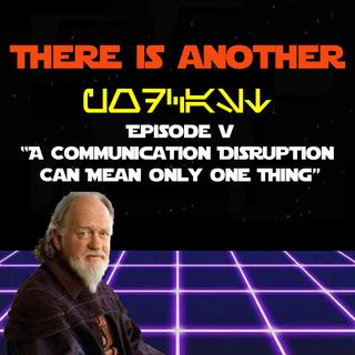 TIAP S02E05 - A Communication Disruption Can Mean Only One Thing