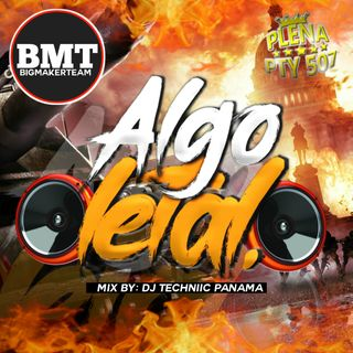 Algo Letal Mix by Dj Techniic