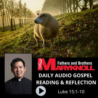 Luke 15:1-10, Daily Gospel Reading and Reflection