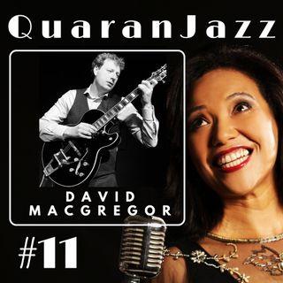 QuaranJazz episode #11 - Interview with David MacGregor