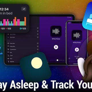 iOS Today 534: Fall Asleep, Stay Asleep, Track Your Sleep With These Apps