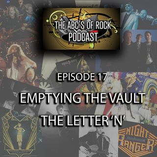 Emptying the Vault - The Letter 'N' - Episode 17