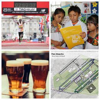 Maratón Londres 2019, Del Tingo Al Tango, NAICM Santa Lucía, Lieja Bastón Lieja 2019, Cerveza al Tiempo, Día Internacional Del Libro.