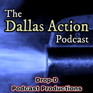 THE DALLAS ACTION~PT.63: July 25, 2015