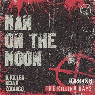 Episodio 02: Man on the Moon