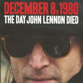 47 - Keith Elliot Greenberg - The Day John Lennon Died Book
