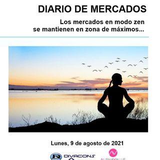 DIARIO DE MERCADOS Lunes 9 Agosto