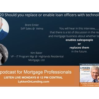 9-28-20 Should you replace or enable loan officers with technology?