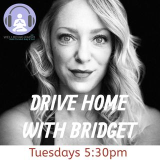 Drive Home with Bridget Episode 1