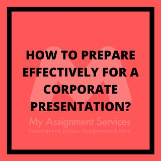 How to prepare effectively for a corporate presentation