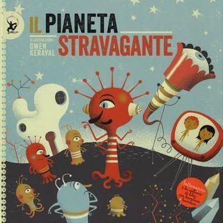 Audiolibri per bambini - Il pianeta stravagante www.radiogiochiecolori.it