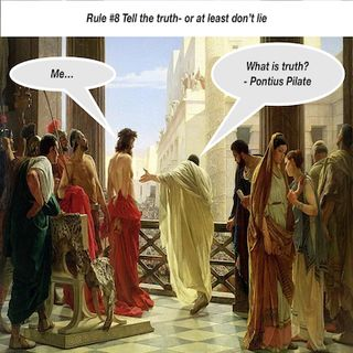 Brain and Bible Rule#8 Tell the truth- or, at least, don't lie