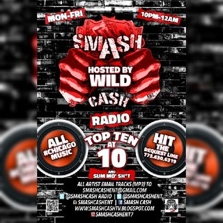 #SmashCashRadio Presents Top Ten At 10p And Sum Mo 💩 Nov. 16th 2020