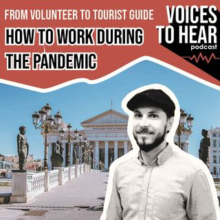 From volunteer to tourist guide - how to work during the pandemic