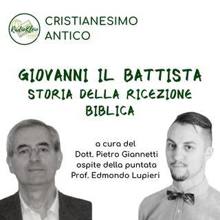 Storia del Cristianesimo Antico: Giovanni il Battista, storia della ricezione biblica