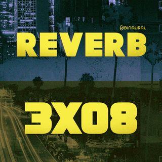 Reverb - 3x08 - ¿Por qué cuesta tanto exportar talento musical español fuera de nuestras fronteras?