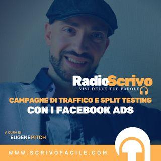 Campagne di traffico e split testing con i Facebook Ads