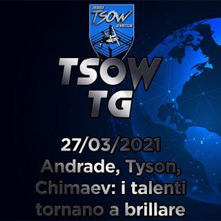 Andrade, Tyson, Chimaev: i talenti tornano a brillare!