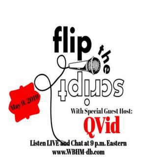 Flippin' the Script with QVid! 5.9.19