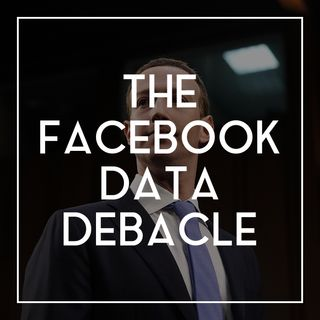 20 The Facebook Data Debacle