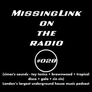 MissingLink on the radio (cimac's sounds - toy tonics + brownwood + tropical disco + gala + cin cin) #028